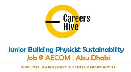 Junior Building Physicist Sustainability in Abu Dhabi at AECOM
