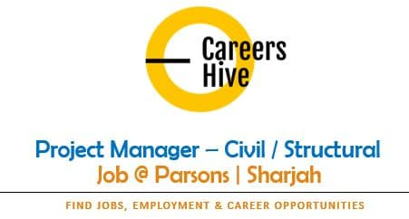Civil Engineer Project Manager Jobs in Sharjah | Parsons Careers