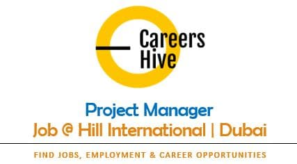 Project Management Jobs in Dubai 2021 at Hill International