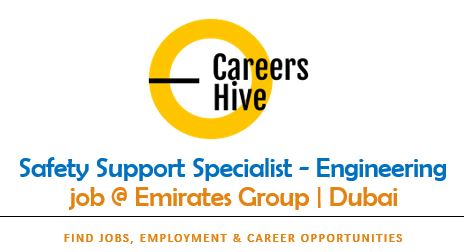 Safety Support Specialist - Engineering Jobs in UAE   Emirates Careers