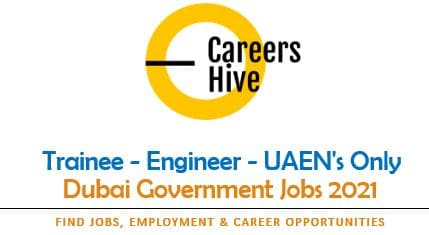 Trainee - Engineer - UAEN's Only | Dubai Government Jobs