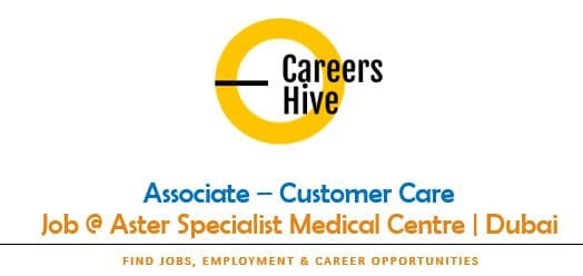 Customer Care Jobs in Dubai at Aster Specialist Medical Centre