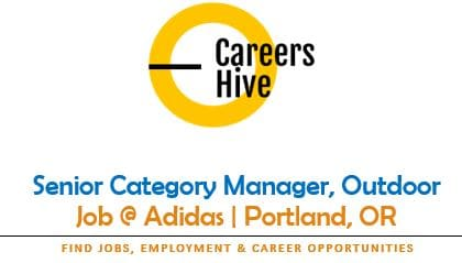 Senior Category Manager, Outdoor | Adidas Jobs in Portland