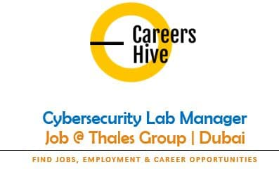 Cybersecurity Lab Manager   Thales Group Jobs in UAE 2021