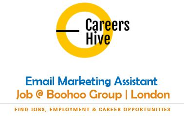 Email Marketing Assistant | Boohoo Group Jobs in London