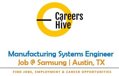 Manufacturing Systems Engineer   Samsung Jobs in Austin, TX