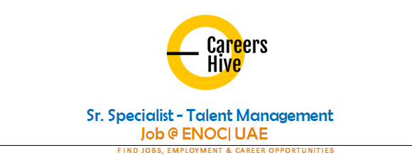 Sr. Specialist - Talent Management | ENOC Jobs in UAE 2021