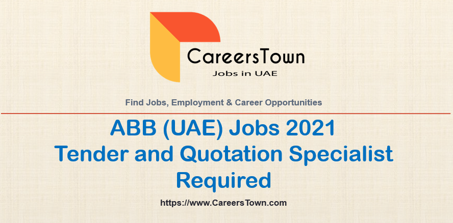 Tender and Quotation Specialist Jobs in Dubai   ABB Careers