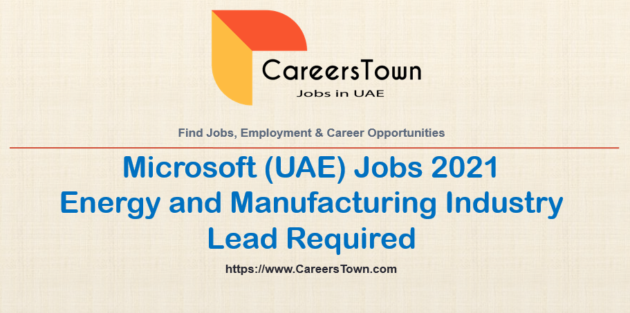 Energy and Manufacturing Industry Lead Jobs at Microsoft in Dubai