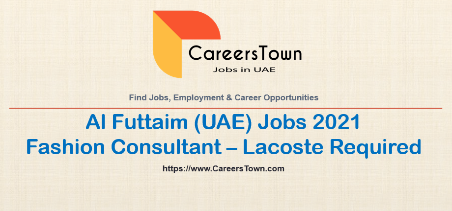 Fashion Consultant - Lacoste (Al Ain) | Chalhoub Group Careers
