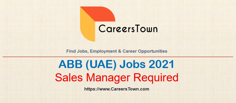 Sales Manager - Capture Team Leader Jobs at ABB in Abu Dhabi