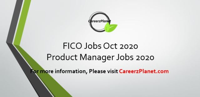 Product Manager Jobs @ FICO 31 Oct 2020