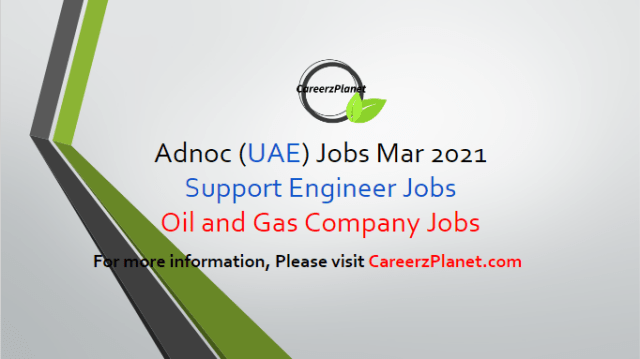 Engineering Jobs in Abu Dhabi UAE 29 Mar 2021 1- Senior Engineer, Support (PIES) Category: Technology and Innovation Full Time Abu Dhabi, UAE  Jobs Requirements: a- Bachelor's degree in an Engineering discipline or equivalent, preferably Master's degree. b- Minimum 10 years diversified experience in oil & gas industry. c- Excellent knowledge and experience in oil and gas production management /hydrocarbon accounting applications, ERP applications, and Business Objects reporting application. d- Very good knowledge in well safety environmental aspects. Apply at CareerzPlanet.com