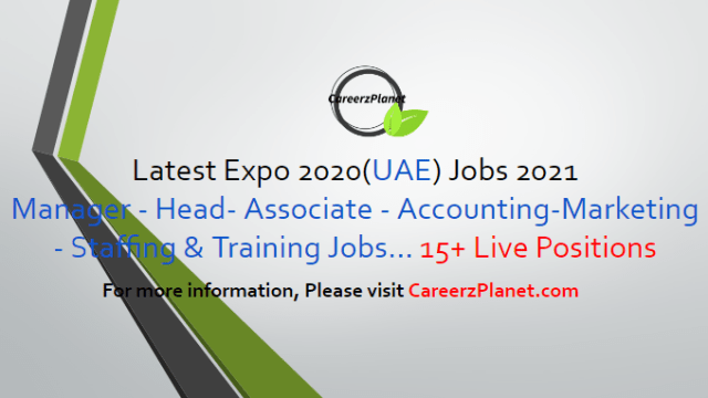 25+ Vacancies Opportunities in Expo 2020 Dubai 03 May 2021 1- Assistant Manager – Asset Dissolution Full Time Dubai, UAE  2- Manager – Asset Dissolution Full Time Dubai, UAE  3- Senior Accountant - Ticketing Full Time Dubai, UAE  4- Deputy Manager Zone 2/3 Full Time Dubai, UAE  6- Manager VOID Full Time Dubai, UAE  7- Senior HR Coordinator Full Time Dubai, UAE  8- Copywriter Full Time Dubai, UAE  9- Manager Visitor Services Full Time Dubai, UAE  10- Associate Sustainability Full Time Dubai, UAE  11- Manager Leadership Pavilion Facility Full Time Dubai, UAE  12- Manager Leadership Protocol (UAE National) Full Time Dubai, UAE  13- Deputy Manager Staffing and Training Full Time Dubai, UAE  14- Senior Analyst - Value in Kind Full Time Dubai, UAE  15- Associate Protective Security (UAE National) Full Time Dubai, UAE  16- Associate VVIP (UAE National) Full Time Dubai, UAE  And many more Jobs. For more details, please scroll down & see the details.  Last Date to Apply: May-31-2021  Expo 2020 Careers - United Arab Emirates Apply at CareerzPlanet.com