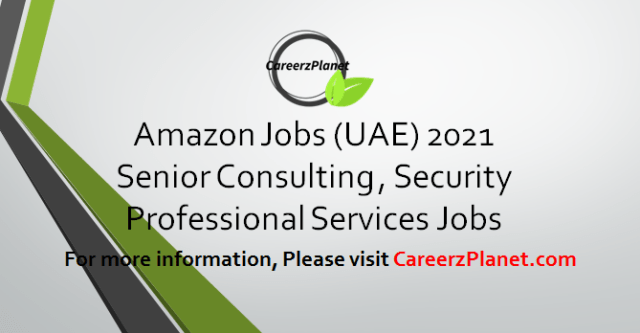 Consultant Security - Professional Services Jobs in UAE 31 Mar 2021