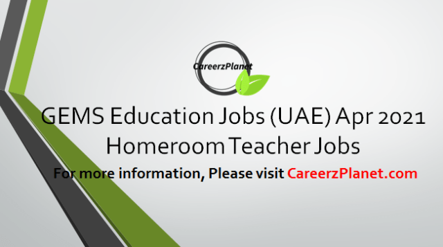 Homeroom Teacher Jobs in UAE 01 Apr 2021