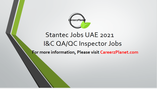 Planning ManI&C QA/QC Inspector (Water Infrastructure) ager Jobs in UAE 15 pr 2021