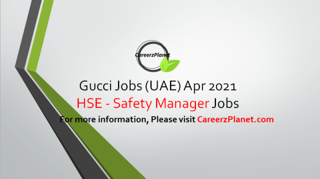 Safety Officer Jobs in UAE 01 Apr 2021  1- Health And Safety Hub Manager Organization: Luxury Goods Gulf LLC Full Time Dubai, United Arab Emirates  Job Responsibilities: A- Coordinate safety, prevention and risk assessment activities, identifying the most appropriate measures to ensure the safety and healthiness of the workplace. B- Ensure and monitor legal compliance with local and local Health and Safety legislation. C- Develop Retail & Corporate Health and Safety policies and standards, providing expertise on all H&S compliance matters. D- Develop procedures, protocols and safety operating instructions for stores' activities. E- Risk assessment and management across Retail and Corporate locations – arranging and implementing actions from internal and external risk assessments. F-  Carry out inspections as part of safety compliance  Job Requirements: A- H&S General Certificate (Level 3) as a minimum requirement (NEBOSH). Member of IOSH. B- Previous experience in Health & Safety management with a proven track record of managing H&S in a multi-site organization (Corporate & Retail). C- Knowledge of Health and Safety Legislation across Middle East.  For more details, please scroll down & see the details.  Last Date to Apply: Apr-09-2021  Gucci Careers - United Arab Emirates Apply at CareerzPlanet.com