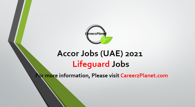 Lifeguard Jobs in UAE 17 Apr 2021