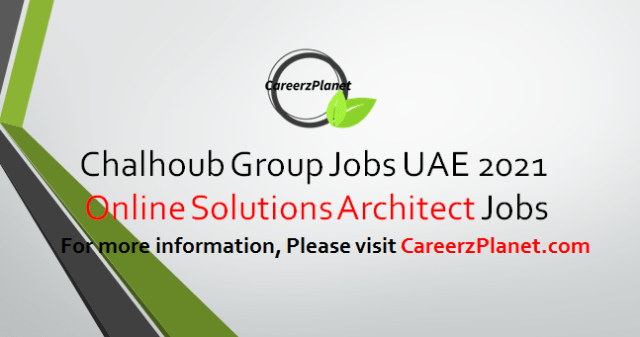 Solutions Architect Jobs in UAE 03 Apr 2021