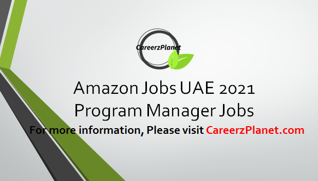 Program Manager Jobs in UAE 07 Apr 2021