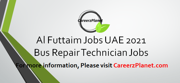 Bus Repair Technician Jobs in UAE 04 Apr 2021