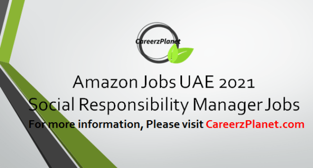 Social Responsibility Manager Jobs in UAE 07 Apr 2021