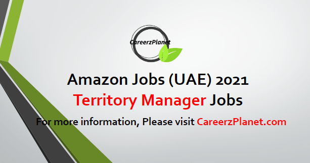 Territory Manager Jobs in UAE 20 Apr 2021