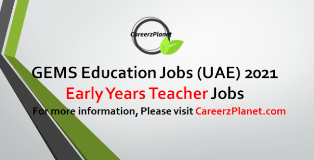 Early Years Teacher Jobs in UAE 27 Apr 2021