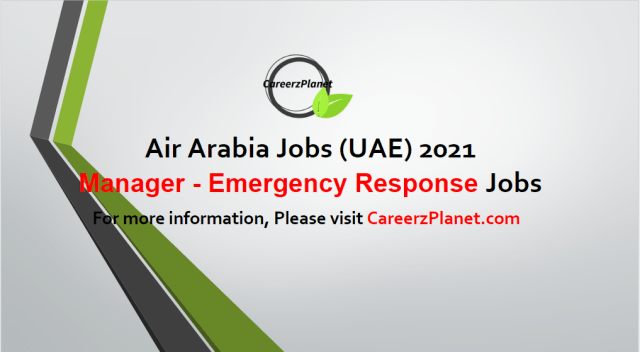 Manager - Safety & Emergency Response Jobs in UAE 03 May 2021