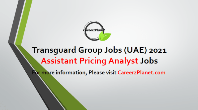 Assistant Pricing Analyst- Sales Support Jobs in UAE 01 May 2021