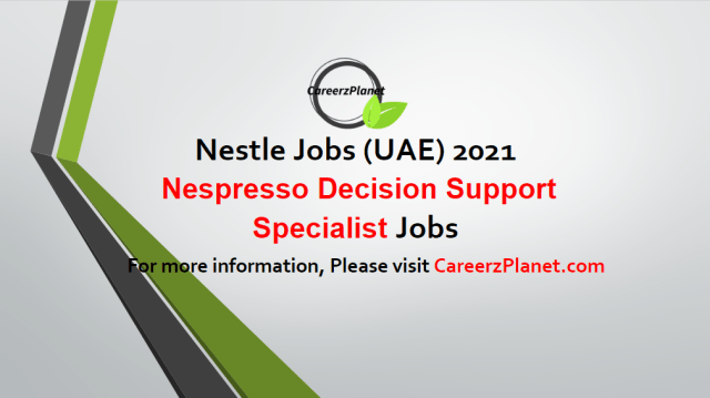 Nespresso Decision Support Specialist Jobs in UAE 05 May 2021