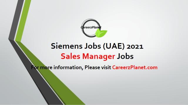 Sales Manager - Siemens Smart Infrastructure Jobs in UAE 01 May 2021