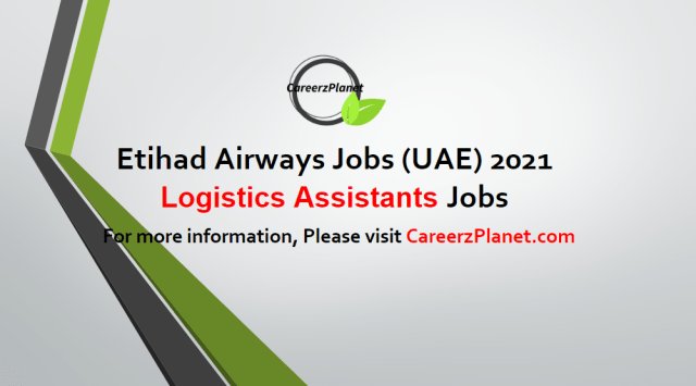Logistics Assistants Jobs in UAE 05 May 2021