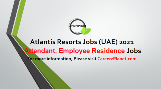Attendant, Employee Residences Jobs in UAE 05 May 2021