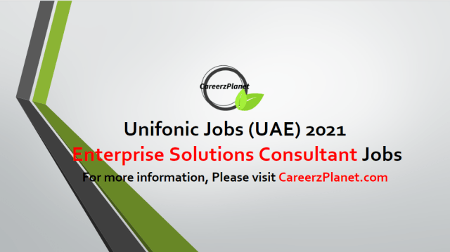 Enterprise Solutions Consultant Jobs in UAE 02 May 2021