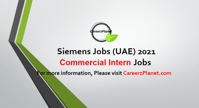 Commercial Intern - Excellent Opportunity for University Students Jobs in UAE 05 May 2021
