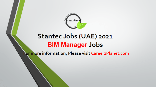 BIM Manager (Buildings) Jobs in UAE 05 May 2021