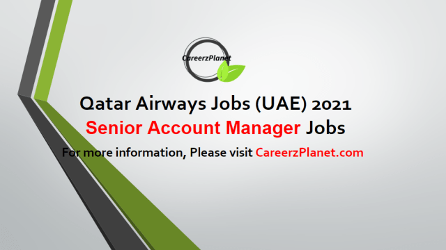 Senior Account Manager Jobs in Abu Dhabi  03 May 2021