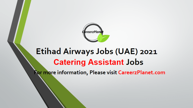 Catering Assistant (Store Assistance) Jobs in UAE 06 May 2021
