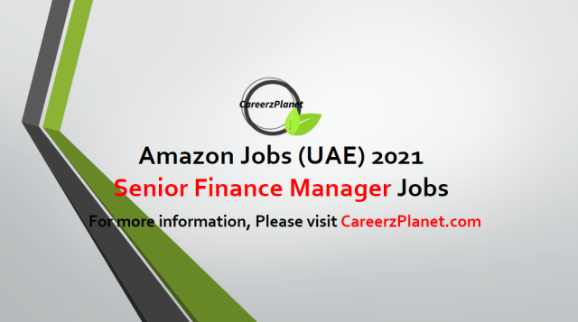 Senior Finance Manager - MENA Jobs in UAE 02 May 2021
