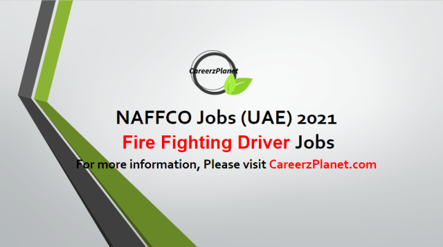 Fire Fighting Driver Jobs in UAE 04 May 2021