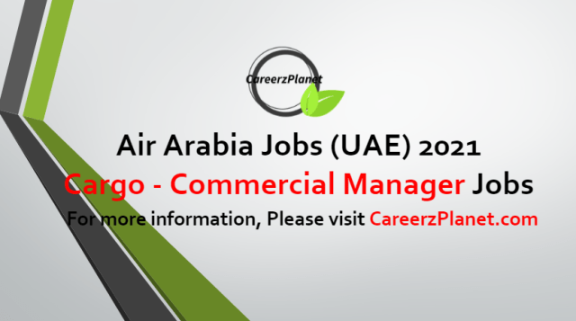 Cargo Commercial Manager Jobs in UAE 24 Jun 2021