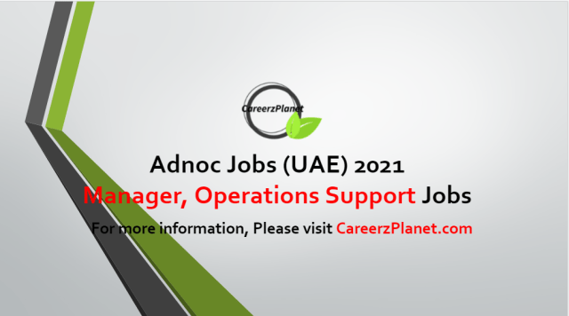 Manager, Operations Support Jobs in UAE 11  Jun 2021