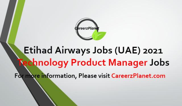 Technology Product Manager Jobs in UAE 29 Jun 2021