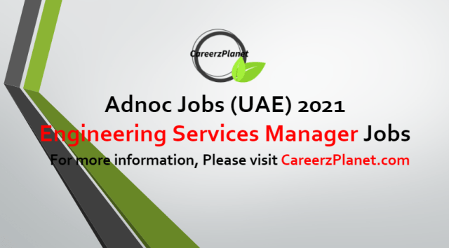 Engineering Services Manager Jobs in UAE 22 Jun 2021