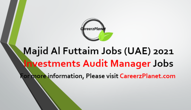 Investments Audit Manager Jobs in UAE 25 Jun 2021
