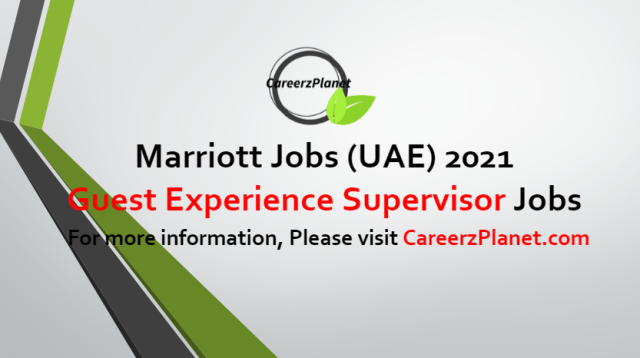 Guest Experience Supervisor Jobs in UAE 24 Jun 2021