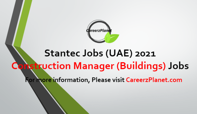 Construction Manager (Buildings) Jobs in UAE 27 Jun 2021