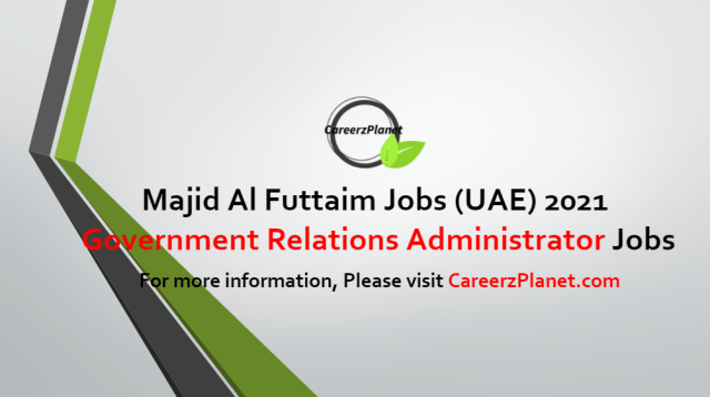 Government Relations Administrator Jobs in UAE 28 Jun 2021
